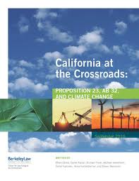 California at the Crossroads: Proposition 23, AB 32, and Climate Change